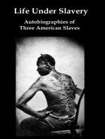 Life Under Slavery