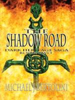 The Shadow Road; Dark Heritage Saga II
