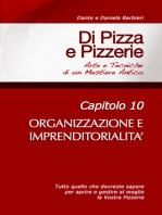Di Pizza e Pizzerie, Capitolo 10