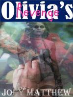 Olivia's Revenge