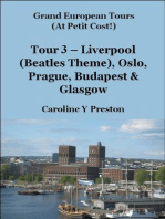 Grand Tours - Tour 3 - Liverpool (Beatles Theme), Oslo, Prague, Budapest & Glasgow