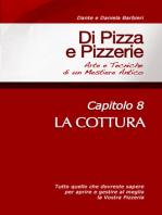 Di Pizza e Pizzerie, Capitolo 8
