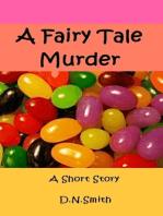 A Fairy Tale Murder