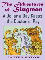 The Adventures of Slugman