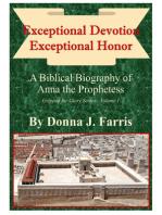 Exceptional Devotion