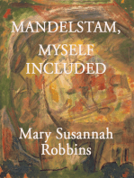 Mandelstam, Myself Included
