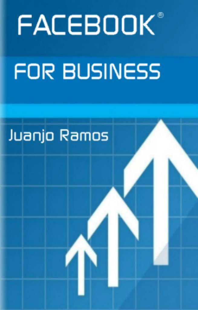 Facebook For Business By Juanjo Ramos By Juanjo Ramos Read Online