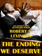 The Ending We Deserve