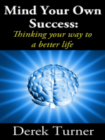 Mind Your Own Success