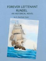 Forever Leftenant Rundel (book 5 of 9 of the Rundel Series)