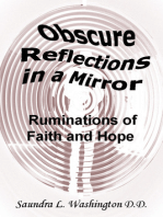Obscure Reflections in a Mirror