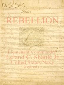 REBELLION; a Common Sense Application to America