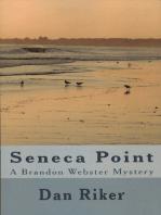 Seneca Point A Brandon Webster Mystery