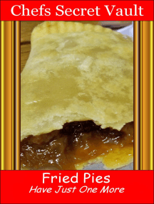 Fried Pies: Have Just One More