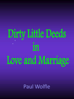 Dirty Little Deeds In Love And Marriage