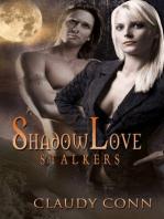 Shadowlove-Stalkers