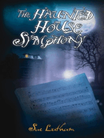 The Haunted House Symphony