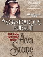 A Scandalous Pursuit (Regency Romance, Book 3)