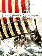 The Giant's Graveyard