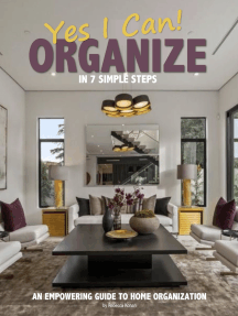 YES I CAN ORGANIZE in 7 Simple Steps