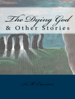 The Dying God & Other Stories