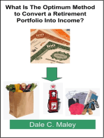 What Is The Optimum Method to Convert a Retirement Portfolio Into Income?
