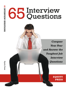 65 Interview Questions: Conquer Your Fear and Answer the Toughest Job Interview Questions