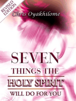 Seven Things The Holy Spirit will Do For you