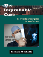 The Improbable Cure