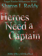 Heroes Need a Captain