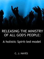 Releasing The Ministry Of All God's People