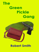 The Green PIckle Gang