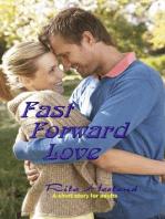 Fast Forward Love