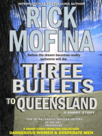 Three Bullets To Queensland