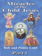 Miracles of the Child Jesus Part I