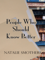 People Who Should Know Better