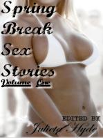 Spring Break Sex Stories, Volume One