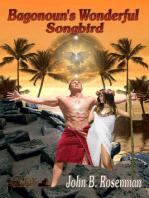 Bagonoun's Wonderful Songbird