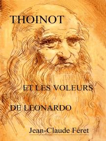 Thoinot et les voleurs de Leonardo