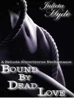 Bound By Dead Love (A Belinda Silverthorne NecRomance Novella #5)