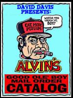Alvin's Good Ole Boy Mail Order Catalog