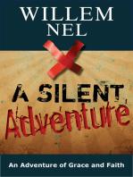A Silent Adventure