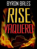 Rise Vaquero