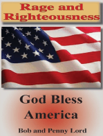 Rage and Righteousness