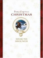 Pony Express Christmas