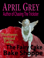 The Fairy Cake Bake Shoppe and 13 Other Weird Tales