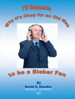 Why It's Okay for an Old Man to be a Justin Bieber Fan