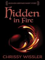 Hidden in Fire