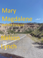 Mary Magdalene and the Escapee
