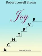 How to Achieve Joy